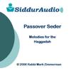 Siddur Audio - Passover Seder Melodies - Rabbi Mark Zimmerman