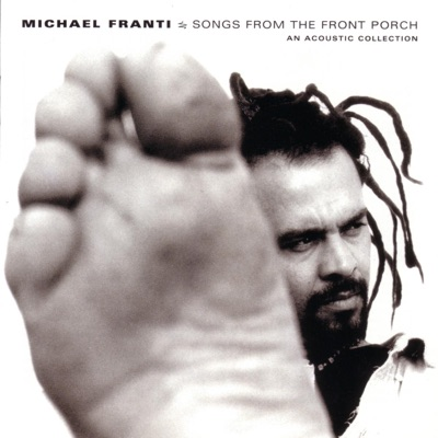 Songs from the Front Porch - Michael Franti