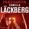 Prædikanten [Preacher] (Unabridged) - Camilla Läckberg