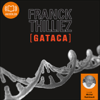 Franck Thilliez - Gataca (Franck Sharko & Lucie Hennebelle 2) artwork