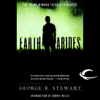 George R. Stewart - Earth Abides: The 60th Anniversary Edition (Unabridged)  artwork