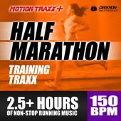 Half Marathon Music Mix - Training Traxx: Non-stop Running Music Designed for Half-Marathon Training, set at a Steady 150 BPM