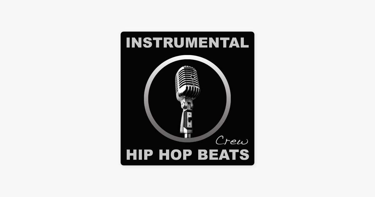 Instrumental Hip Hop Beats (Rap, Pop, R&B, Dirty South, 2012, West, East,  Coast, DJ, Freestyle, Beat, Hiphop, Instrumentals) by Instrumental Hip