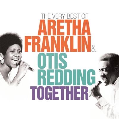 Together: The Very Best of Aretha Franklin & Otis Redding - Aretha Franklin