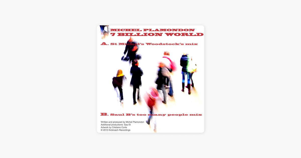 7 Billion World - Single by Michel Plamondon