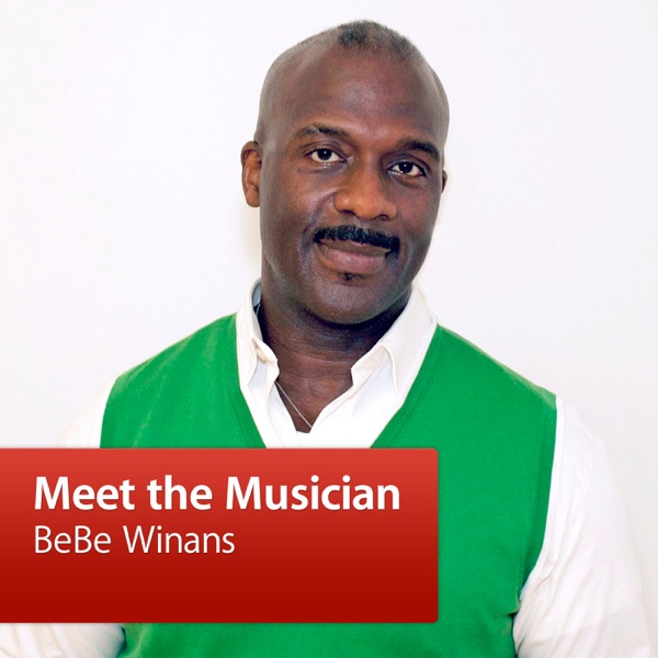 BeBe Winans: Meet the Musician