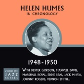 Helen Humes - Ain't Gonna Quit You (11-20-50)