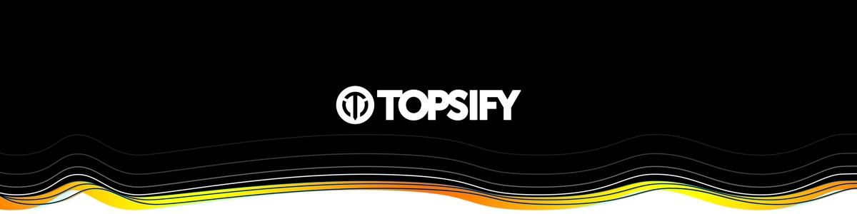 Topsify