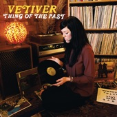 Vetiver - Road to Ronderlin