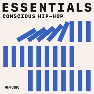 Conscious Hip-Hop Essentials