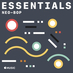 Neo-Bop Essentials