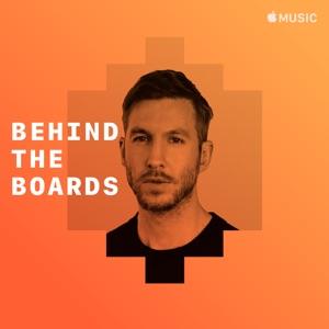 Calvin Harris: Behind the Boards