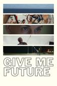 Give Me Future (字幕版)