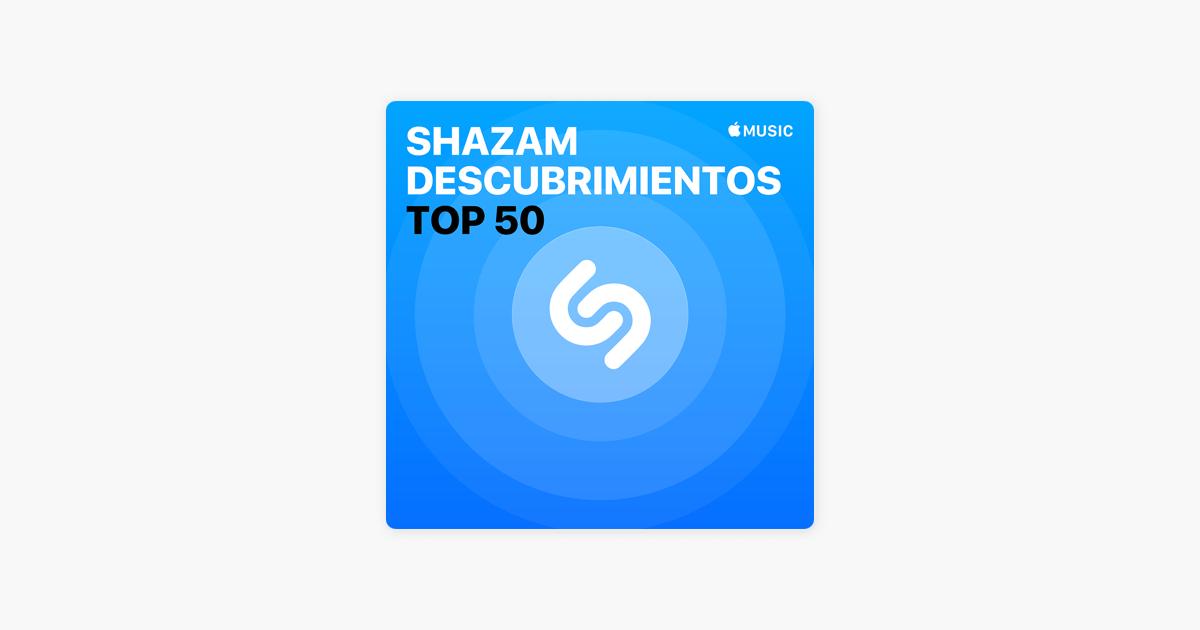 Shazam descubrimientos: Top 50 en Apple Music