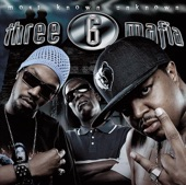 + I Gotta Stay Fly - Three 6 Mafia *