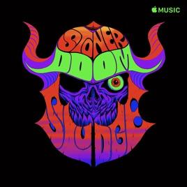 Stoner, Doom & Sludge on Apple Music