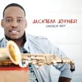 Jackiem Joyner - Jesus Love Me
