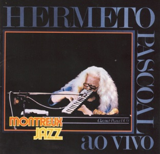 Hermeto Pascoal: Ao Vivo – Remasterizado – Hermeto Pascoal