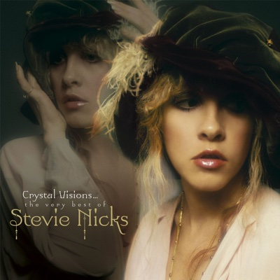 Crystal Visions... The Very Best of Stevie Nicks (Bonus Version) - Stevie Nicks album
