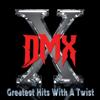 DMX - X Gon' Give It to Ya (Re-Recorded) Grafik