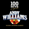 100 Hits Legends - Andy Williams - Andy Williams