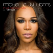 Michelle Williams - If We Had Your Eyes