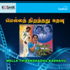 Mella Thirandhadhu Kadhavu       songs