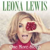 Leona Lewis - One More Sleep