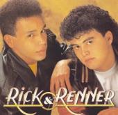 RICK E RENNER - LIGA PRA MIM