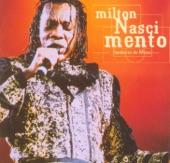 Milton Nascimento - Millennium: Milton Nascimento - Nos Bailes da Vida