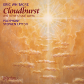Eric Whitacre: Cloudburst & Other Choral Works