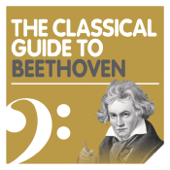The Classical Guide to Beethoven