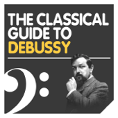 The Classical Guide to Debussy