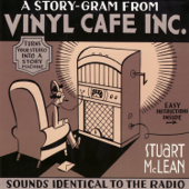 A Story-Gram from Vinyl Cafe Inc.