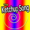 The Ketchup Song - Ketchup Song