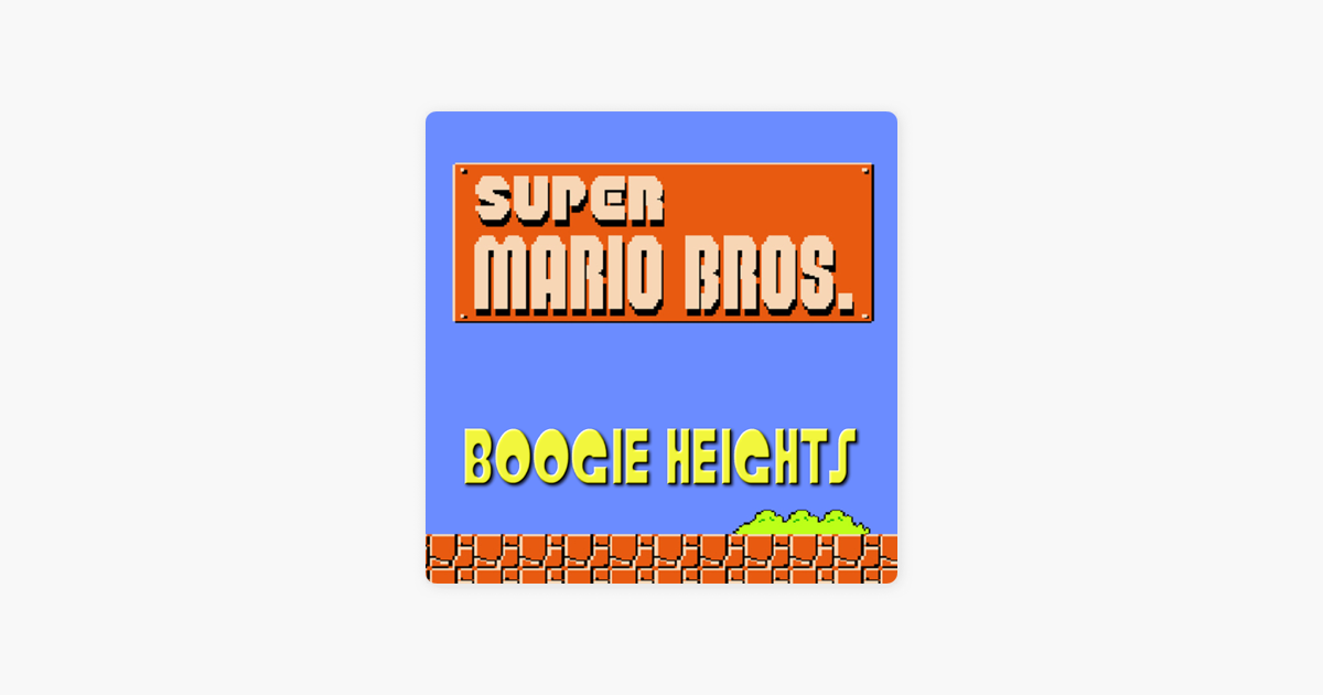 Super Mario Bros  Theme - Single by Boogie Heights