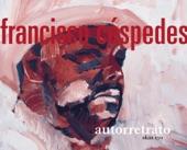 Francisco Cespedes-Ya no es lo mismo