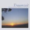 Martin Kasper & Uschi Jordan - Traumzeit: Entspannung Meditation und Musik artwork