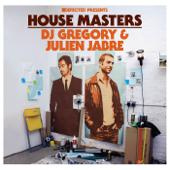Defected Presents House Masters - DJ Gregory & Julien Jabre