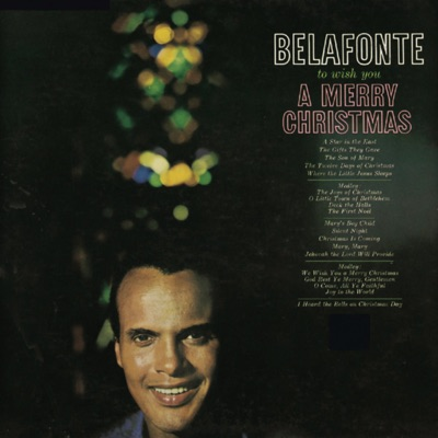 To Wish You a Merry Christmas (Remastered) - Harry Belafonte