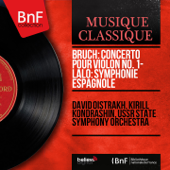 Bruch: Concerto pour violon No. 1 - Lalo: Symphonie espagnole (Mono Version)