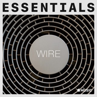 Wire on Apple Music