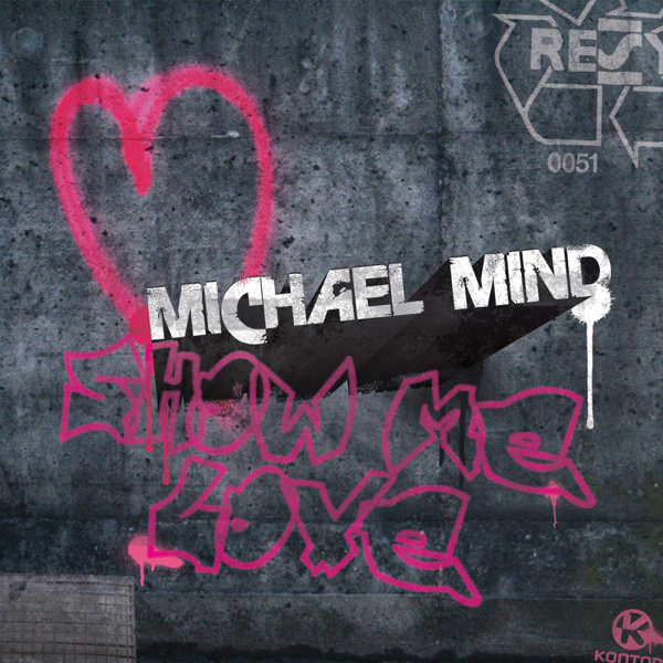 ‎Show Me Love - EP by Michael Mind on iTunes