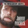 Johnny Paycheck: 16 Biggest Hits