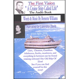 A Cruise Ship Called Life The Audio Book By Bernette Williams - Cruise ship songs