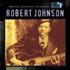 Martin Scorsese Presents the Blues: Robert Johnson - Robert Johnson