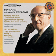 Copland Conducts Copland (Expanded Edition) - Columbia Symphony Orchestra, Aaron Copland, London Symphony Orchestra & William Warfield - Columbia Symphony Orchestra, Aaron Copland, London Symphony Orchestra & William Warfield