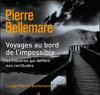 Pierre Bellemare & Jean-Marc Epinoux - Voyages au bord de l'impossible 4 artwork