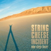 The String Cheese Incident - Sometimes a River
