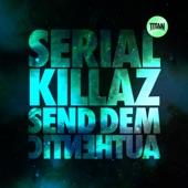 Send Dem / Authentic - Single